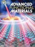 Advanced Functional MaterialsDecember 2, 2015 Volume 25, Issue 45 Pages 6953–7098